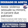 Degrado di Aosta: si intervenga prima che sia troppo tardi!
